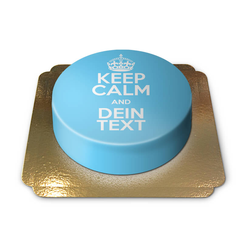 Keep Calm and..-Torte, blau