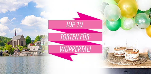 Torten nach Wuppertal bestellen!