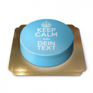 """Keep Calm and..""-Torte, blau"