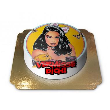 Sexy Vermisse Dich Torte